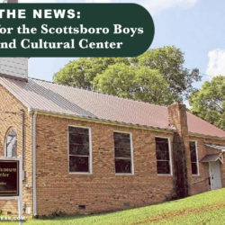 renovations for the Scottsboro Boys Museum and Cultural Center