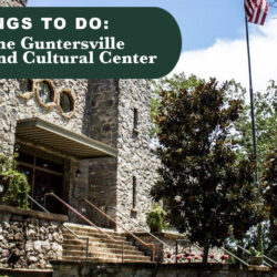 Visit The Guntersville Museum and Cultural Center